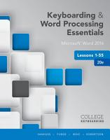 Keyboarding and Word Processing Essentials Lessons 1 55  Microsoft Word 2016  Spiral Bound Version PDF