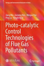 Photo-catalytic Control Technologies of Flue Gas Pollutants
