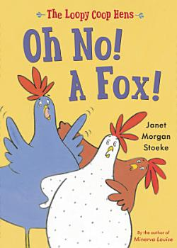 Loopy Coop Hens  Oh No  A Fox  PDF