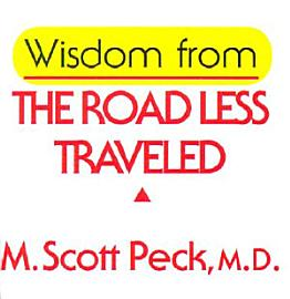 Wisdom From The Road Less Traveled