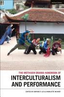 Methuen Drama Handbook of Interculturalism and Performance PDF