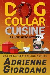 Dog Collar Cuisine