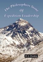 The Philosophers Stone Of Expedition Leadership PDF