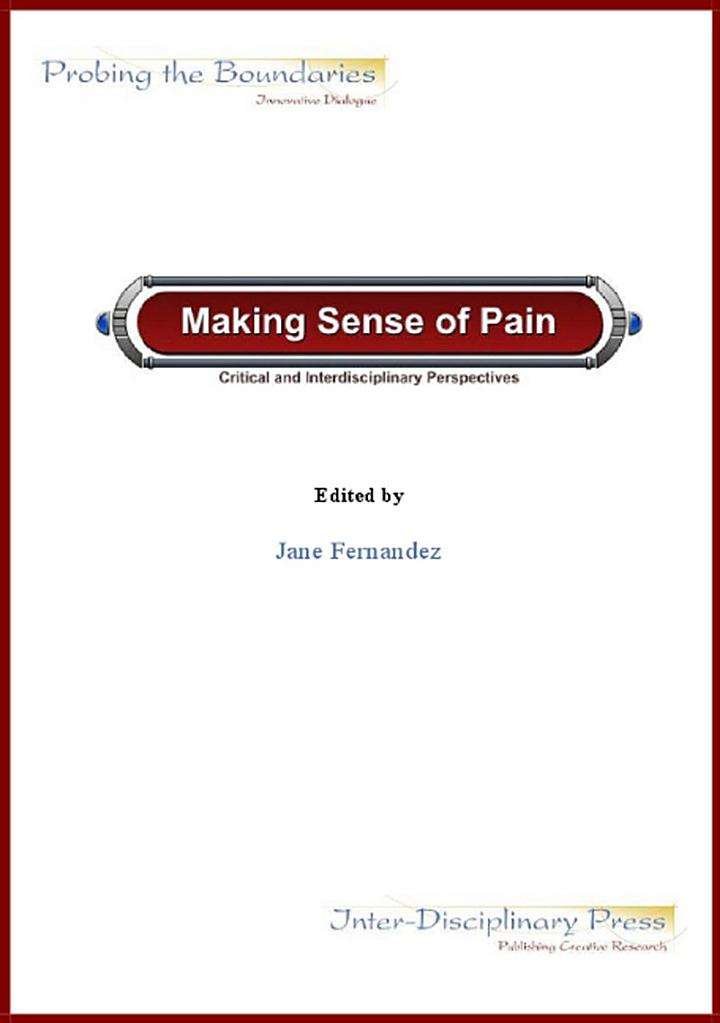 Making Sense of Pain: Critical and Interdisciplinary Perspectives