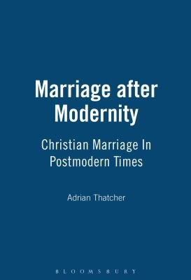Marriage After Modernity PDF