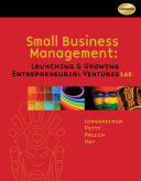 Small Business Management  Launching and Growing Entrepreneurial Ventures