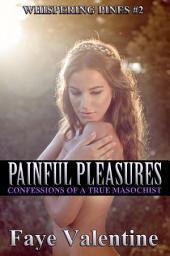 Painful Pleasures