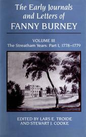 Early Journals and Letters of Fanny Burney, Volume 3: The Streatham Years:, Part 1; Parts 1778-1779