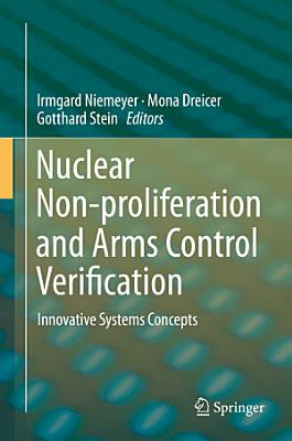Nuclear Non-proliferation and Arms Control Verification