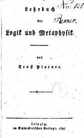 Lehrbuch der Logik und metaphysik von Ernst Platner