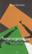 Terror organisation The Dawn of the True Islam and the real IRA