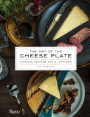 The Art Of The Cheese Plate Book PDF