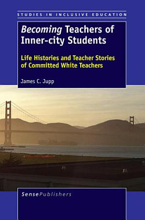 Becoming Teachers of Inner city Students PDF