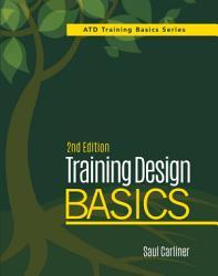 Training Design Basics, 2nd Edition