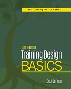 Training Design Basics  2nd Edition
