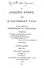 A gossip's story and a legendary tale: Volume 2
