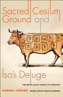 Sacred Cesium Ground and Isa s Deluge PDF