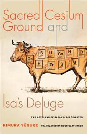 Sacred Cesium Ground And Isa S Deluge