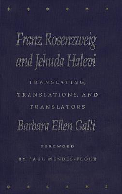 Franz Rosenzweig and Jehuda Halevi