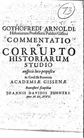 Commentatio de corrupto historiarum studio ...