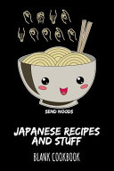 Send Noods Japanese Recipes And Stuff Book PDF