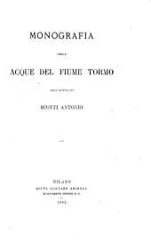 Monografia delle acque del fiume Tormo, dell' avvocato Scotti Antonio