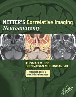Netter's Correlative Imaging: Neuroanatomy E-Book