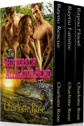 The Shifters of Alligator Bend Trilogy [Box Set 95]