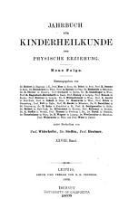 Jahrbuch f  r Kinderheilkunde und Physische Erziehung PDF