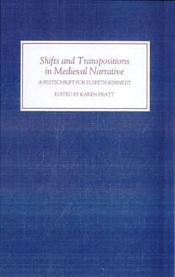 Shifts and Transpositions in Medieval Narrative PDF