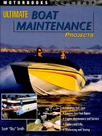 Ultimate Boat Maintenance Projects