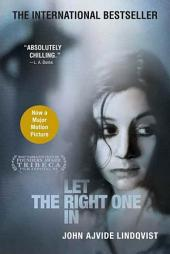 Let the Right One In: A Novel