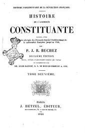 Histoire de l'Assemblée Constituante par P. J. B. Buchez: 1846, Volume2