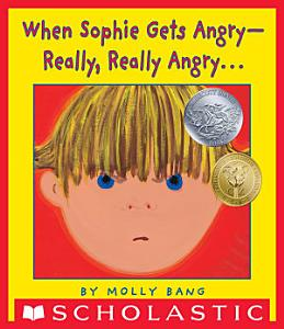 When Sophie Gets Angry  Really  Really Angry    Book