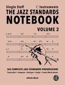 The Jazz Standards Notebook Vol  2 C Instruments   Single Staff PDF