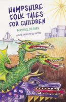 Hampshire Folk Tales for Children PDF