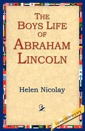 The Boys Life Of Abraham Lincoln