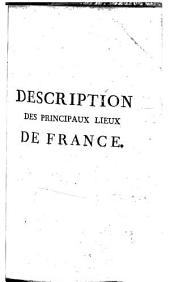 Description des principaux lieux de la France,... accompagnée de cartes