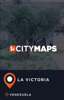 City Maps La Victoria Venezuela
