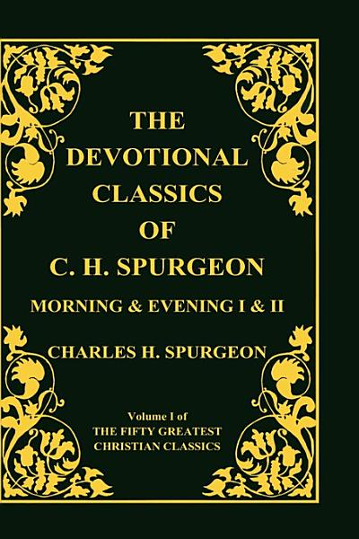 Devotional Classics of C. H. Spurgeon