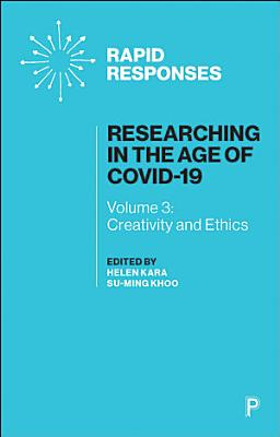 Researching in the Age of COVID 19 Vol 3