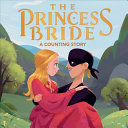 The Princess Bride  a Counting Story Book