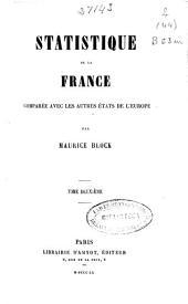 Statistique de la France: comparée avec les autres états de l'Europe, Volume2