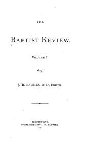 The Baptist Quarterly Review: Volume 1