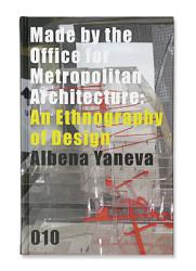 Made By The Office For Metropolitan Architecture Book PDF