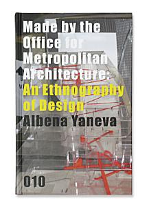 Made by the Office for Metropolitan Architecture Book
