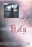 Not All Ghosts Are Holy