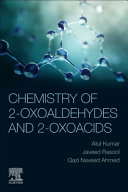Chemistry of 2-Oxoaldehydes and 2-Oxoacids