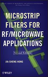 Microstrip Filters for RF / Microwave Applications: Edition 2