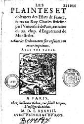 Les plaintes et doleances des Estats de France, faites au roy Charles sixiesme par l'Université de Paris, extraites du 99. chap. d'Enguerrand de Monstrelet